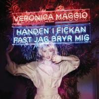 Veronica Maggio - Handen i fickan fast jag bryr mig