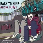 Audio Bullys - Back to Mine
