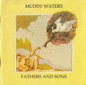 Muddy Waters - Fathers & Sons