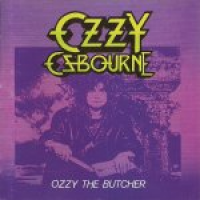 Ozzy Osbourne - Ozzy The Butcher