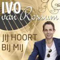 Ivo van Rossum - Jij hoort bij mij