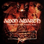 Amon Amarth - Hymns To The Rising Sun