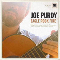 Joe Purdy - Eagle Rock Fire (2014)
