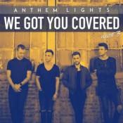 Anthem Lights - We Got You Covered, Vol. 3