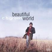 C.B. Green - Beautiful World