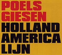 Poels Giesen - Holland America Lijn