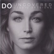 Do - Uncovered - Studio Sessions