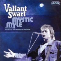 Valiant Swart - Mystic Myle