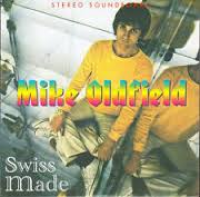Mike Oldfield - Swiss Made