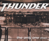 Thunder - The Only One (live)