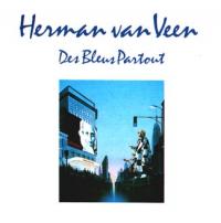 Herman Van Veen - Des blues partout