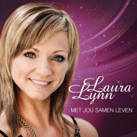 Laura Lynn - Met jou samen leven