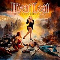 Meat Loaf - Hang Cool Teddy Bear: Casa de Carne Live Album