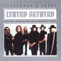 Lynyrd Skynyrd - Yesterday & Today