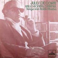 Jules De Corte - Hallo koning Onbenul / Tango van Addis Abeba