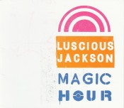 Lucious Jackson - Magic Hour