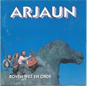 Arjaun - Boven Wet en Orde