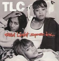 TLC - Red Light Special