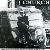 J Church - Camels, Spilled Corona and the Sound of Mariachi Bands