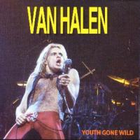 Van Halen - Youth Gone Wild