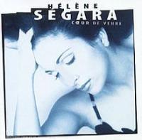 Hélène Ségara (Helene Ségara) - Cœur De Verre