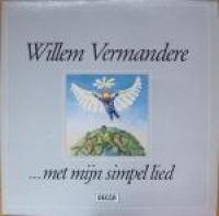 Willem Vermandere - Met Mijn Simpel Lied