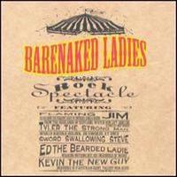 Barenaked Ladies (BNL) - Rock Spectacle