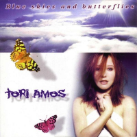 Tori Amos - Blue Skies And Butterflies
