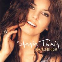 Shania Twain - Ka-Ching! (Europe)