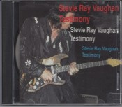 Stevie Ray Vaughan - Testimony