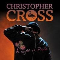 Christopher Cross - A Night in Paris