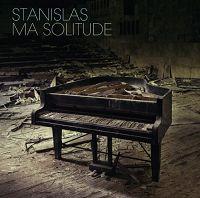 Stanislas - Ma solitude