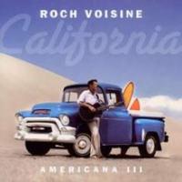 Roch Voisine - California: Americana, Vol.3