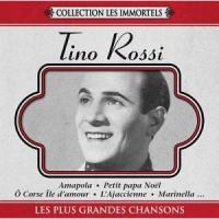 Tino Rossi - Les Plus Grandes Chansons