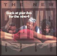 2 Live Crew - Back At Your Ass For The Nine-4