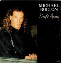Michael Bolton - Drift Away