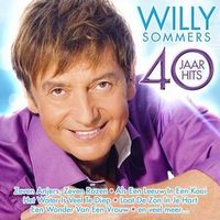 Willy Sommers - 40 Jaar hits