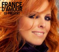 France D'Amour - Le Présent