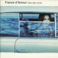France D'Amour - Que Des Mots