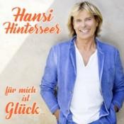 Hansi Hinterseer - Für mich ist Glück...