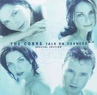 The Corrs - Talk On Corners (special Edition Europe)