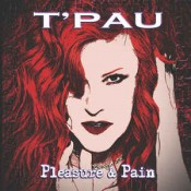 T'Pau - Pleasure & Pain
