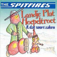 The Spitfires - Landje plat Hoepeltroet en dat soort zaken