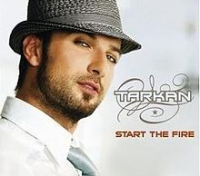 Tarkan - Start The Fire