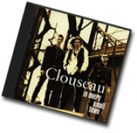 Clouseau - In Every Small Town