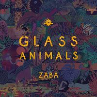 Glass Animals - Zaba (2014)