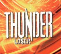 Thunder - Loser