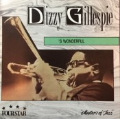 Dizzy Gillespie - 'S Wonderful