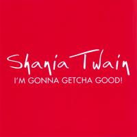Shania Twain - I'm Gonna Getcha Good! (USA Promo CD)