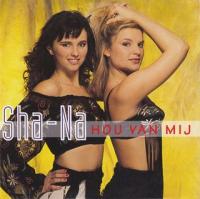 Sha-Na - Hou Van Mij